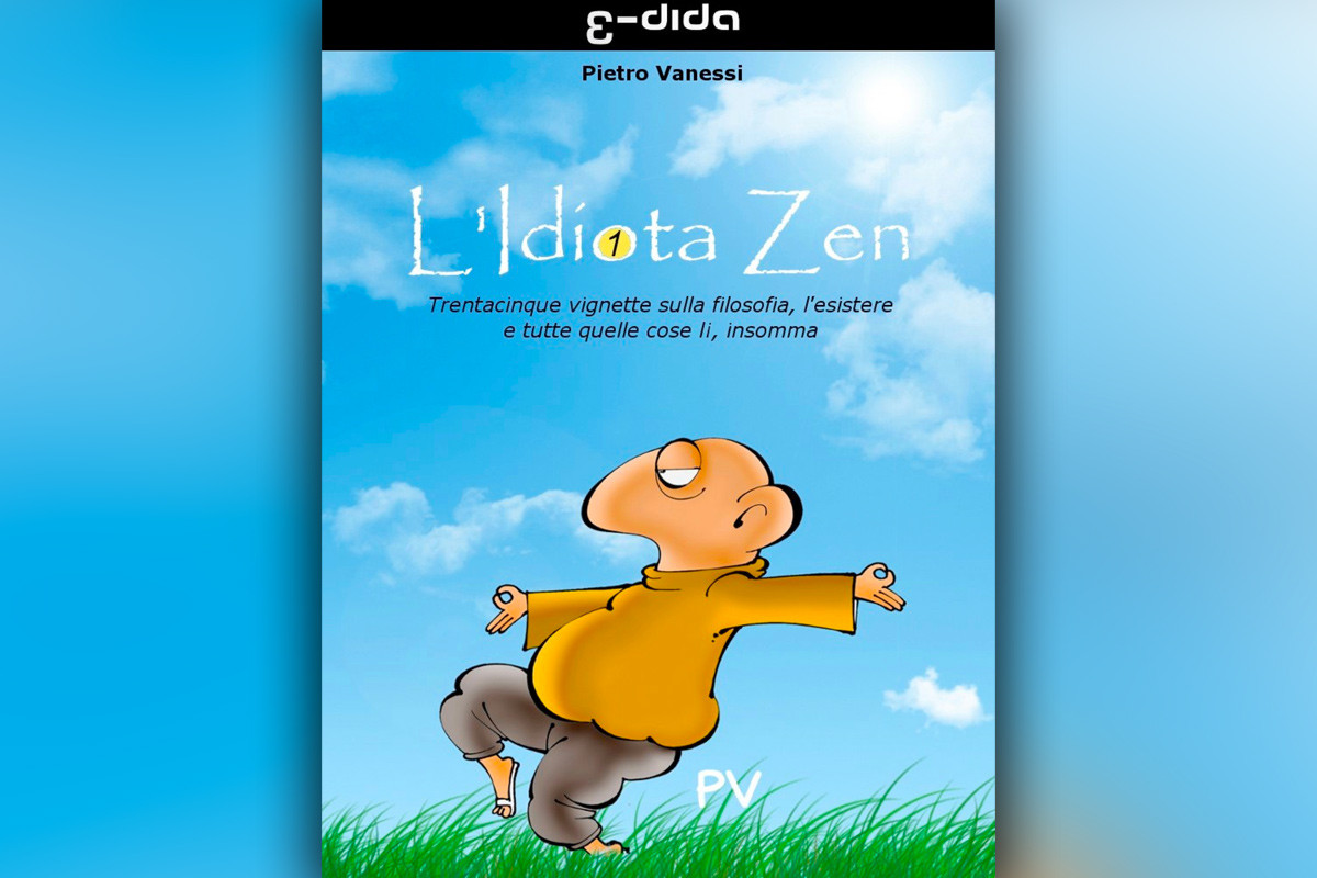 Pietro Vanessi - L'idiota Zen - edida