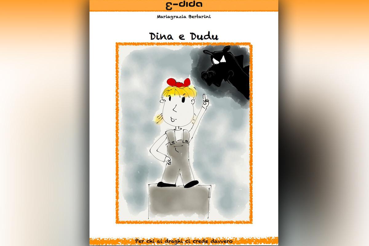 Dina e Dudu - Mariagrazia Bertarini - edida
