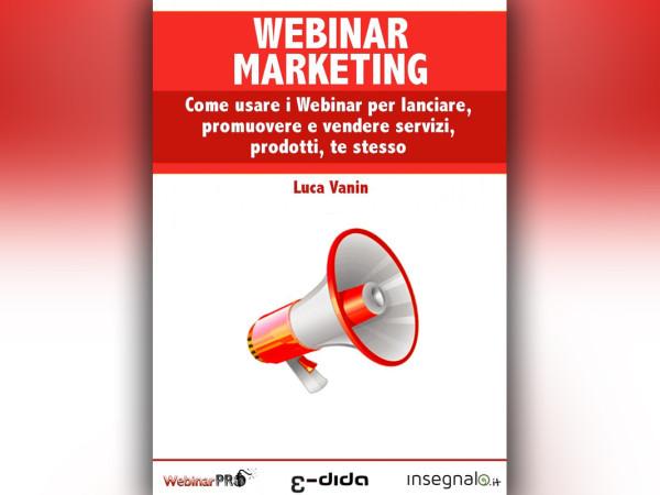 Luca Vanin - Webinar Marketing
