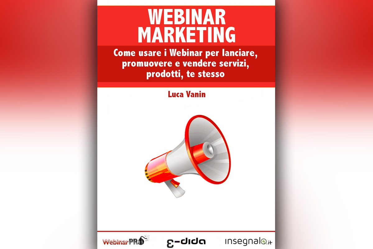 Luca Vanin - Webinar Marketing