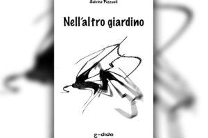 Salvina Pizzuoli - Nell'altro giardino