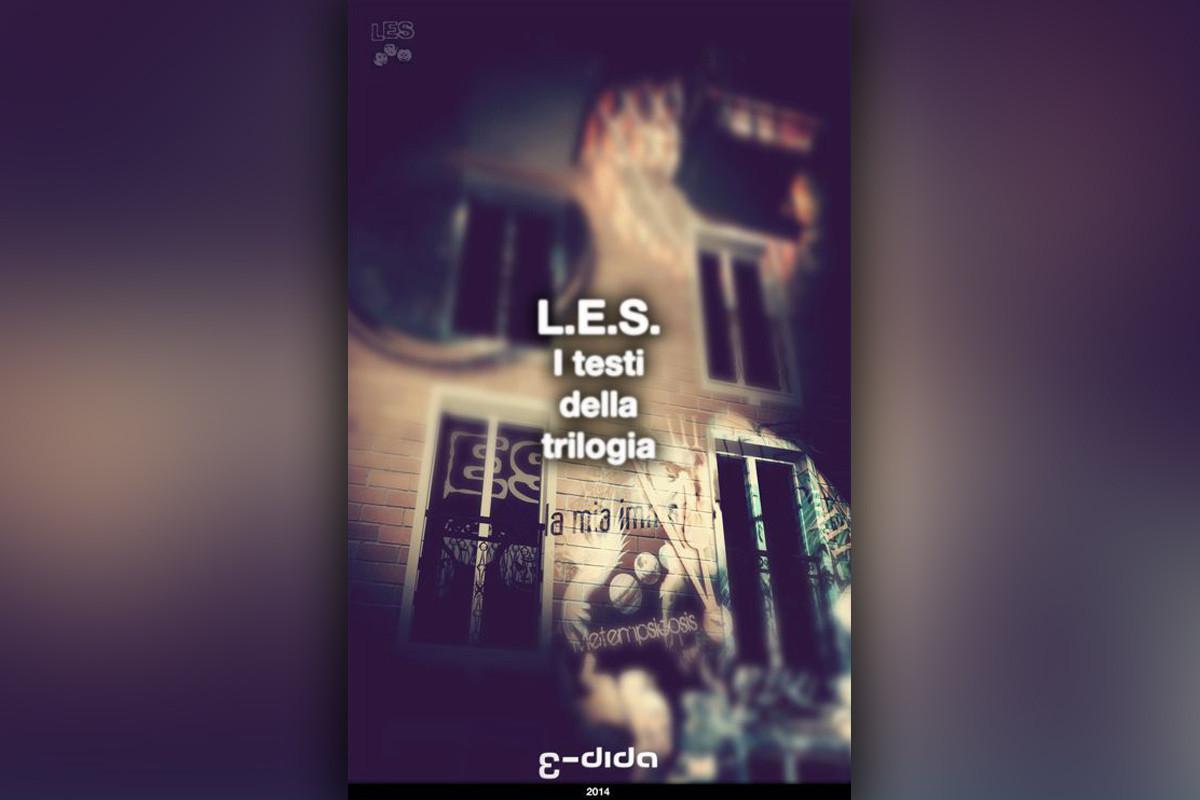 L.E.S. I testi della trilogia - Michele Ermini