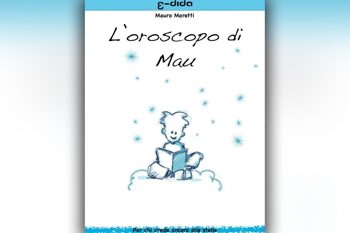 Mauro Moretti - Oroscopo di Mau