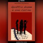 Salvina Pizzuoli - Quattro Donne e una Cucina