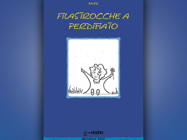 Edida - Filastrocche a Perdifiato - Autori vari da Prosa e Poesia