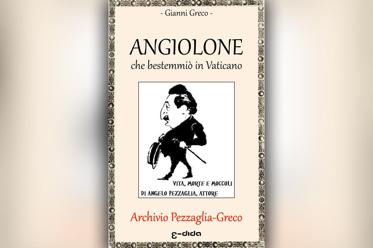 Edida - Gianni Greco - Angiolone che bestemmiò in Vaticano