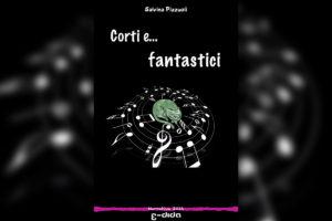 Salvina Pizzuoli - Corti & fantastici