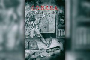 O.D.E.S.S.A.: Caccia in Argentina - Edida